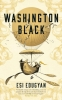 <b>Esi  Edugyan</b>,Washington Black