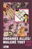 <b>Benny  Madalijns</b>,Ondanks alles/Malgr&Atilde;&copy; tout 1968/2018