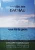 ,Dachau innerlijke reis