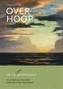 <b>Cees  Zwart, Anne  Pastors</b>,Over hoop
