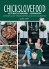 Nina  De Bruijn, Elise  Gruppen-Schouwerwou,Chickslovefood: Het quick dinners - kookboek