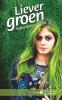 Helene  Bakker ,Liever groen