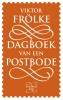 <b>Viktor  Frölke</b>,Dagboek van een postbode