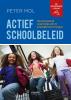 <b>Peter  Mol</b>,Actief schoolbeleid