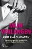 <b>Jodi Ellen  Malpas</b>,MALPAS*MIJN VERLANGEN