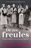 <b>Laura  Thompson</b>,De zes freules