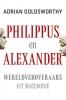 Adrian Goldsworthy ,Philippus en Alexander