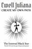 <b>Ewell  Juliana</b>,Create My Own Path