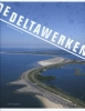 ,De Deltawerken
