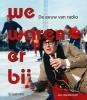 Jan  Westerhof ,We waren er bij
