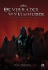 Ton  Theunis ,De Witchworld-legendes De verrader van Elmhudde