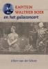 Albert van der Schoot ,Kapitein Walther Boer en het galaconcert