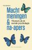 <b>Vera  Hoorens</b>,Macht, meningen en na-apers