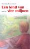 <b>Victoria  Schuurman</b>,Een kind van vier miljoen