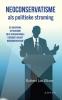 Robert Jan  Blom ,Neoconservatisme als politieke stroming