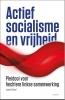 Jasper  Schaaf ,Actief socialisme en vrijheid