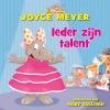 Joyce  Meyer ,Ieder zijn talent
