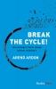 Arend  Ardon ,Break the Cycle!