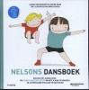 <b>Laura Van Bouchout, Dafne  Maes</b>,Nelsons dansboek