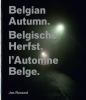 <b>Jan  Rosseel</b>,Belgische herfst