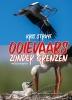 <b>Kris  Struyf</b>,Ooievaars zonder grenzen