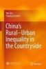 Gao, Yan,China`s Rural-Urban Inequality in the Countryside