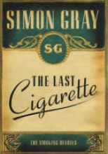 Gray, Simon The Smoking Diaries Volume 3