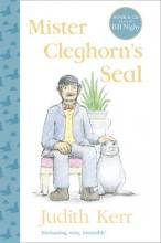 Kerr, Judith Mister Cleghorn`s Seal. Book + CD