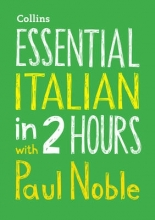 Noble, Paul Essential Italian in 2 Hours with Paul Noble