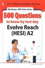 Zahler, Kathy A. McGraw-Hill Education 500 Evolve Reach (Hesi) A2 Questions to Know by Test Day
