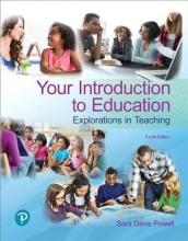 Powell, Sara Davis Your Introduction to Education