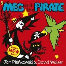 David Walser,   Jan Pienkowski Meg and the Pirate