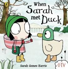 Harris, Sarah Gomes When Sarah Met Duck