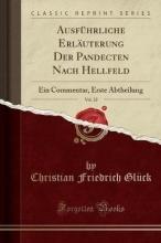 Glück, Christian Friedrich Glück, C: Ausführliche Erläuterung Der Pandecten Nach Hellfe