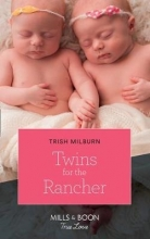 Milburn, Trish Twins For The Rancher