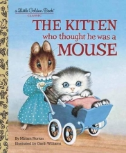 Golden Book Kitten Who Thought He Was a Mouse