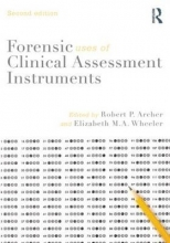USA) Wheeler Robert P. (Eastern Virginia Medical School  USA) Archer    Elizabeth M. A. (Virginia Commonwealth University, Forensic Uses of Clinical Assessment Instruments