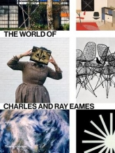 Ince, Catherine World of Charles and Ray Eames