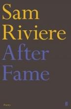 Sam Riviere After Fame