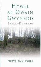 Nerys Jones Hywel ab Owain Gwynedd