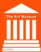 Phaidon , The Art Museum (Revised Edition)