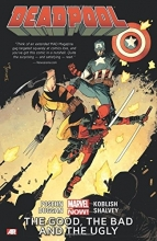 Brian Posehn,   Gerry Dugan Deadpool Volume 3: The Good, The Bad And The Ugly (marvel Now)