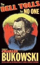 Bukowski, Charles The Bell Tolls for No One