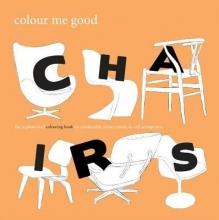 Mel Elliott Colour Me Good: Chairs