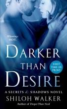 Walker, Shiloh Darker Than Desire