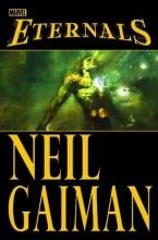 Neil Gaiman Eternals By Neil Gaiman (new Printing)