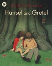 Browne, Anthony Hansel and Gretel