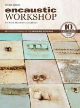 Patricia Baldwin Seggebruch Encaustic Workshop, Revised