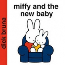 Bruna, Dick Miffy and the New Baby