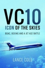 Lance Cole VC10: Icon of the Skies